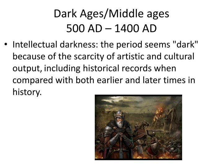 Dark Ages/Middle ages