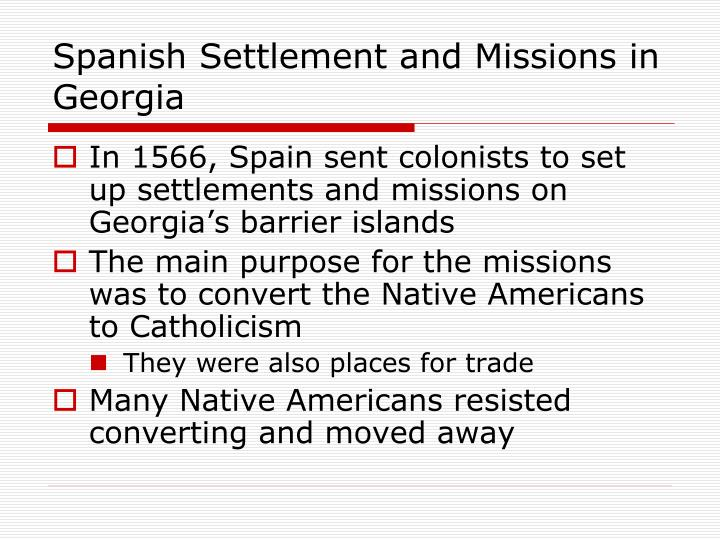 Spanish Settlement and Missions in Georgia