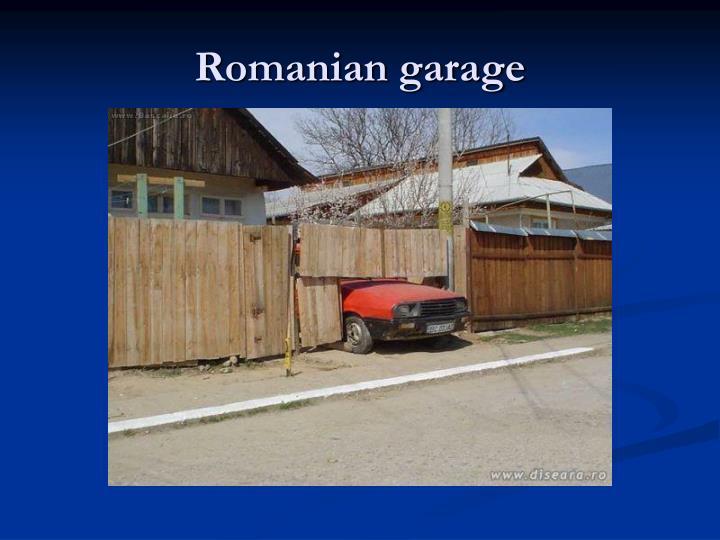Romanian garage