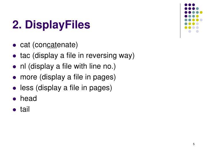 2. DisplayFiles