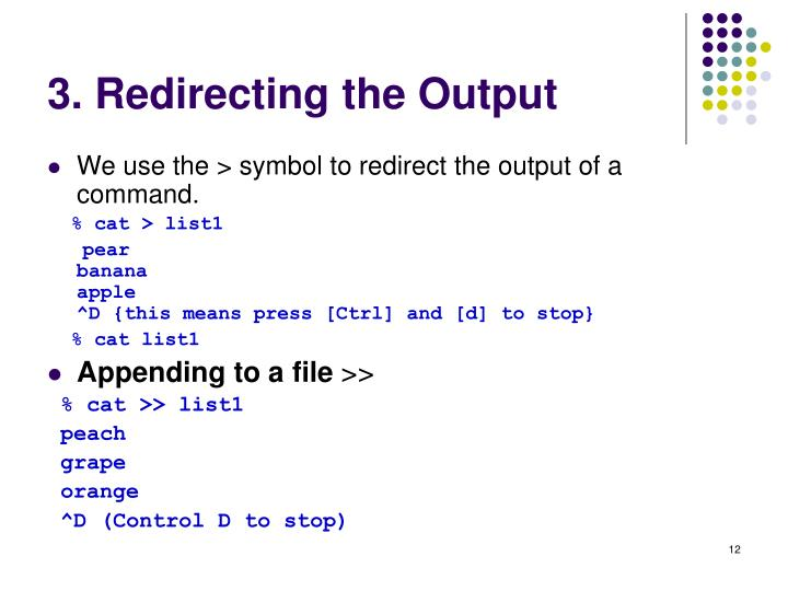 3. Redirecting the Output