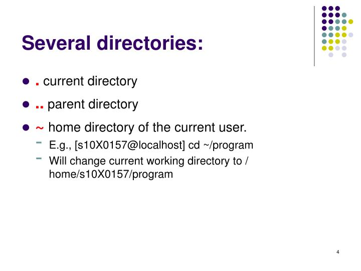 Several directories: