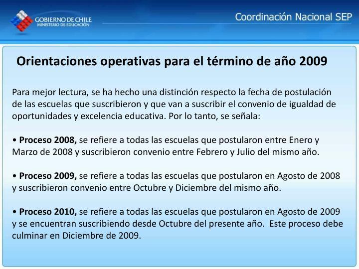 Orientaciones operativas para el término de año 2009