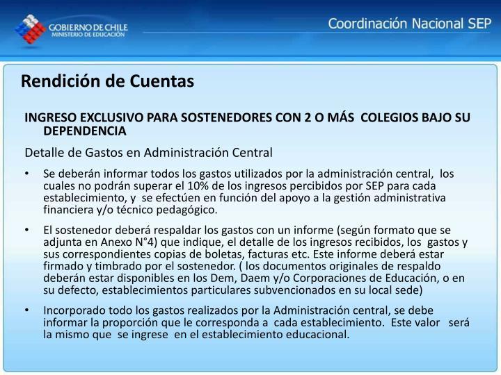 INGRESO EXCLUSIVO PARA SOSTENEDORES CON 2 O MÁS  COLEGIOS BAJO SU DEPENDENCIA