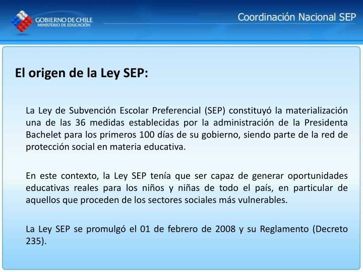 El origen de la Ley SEP: