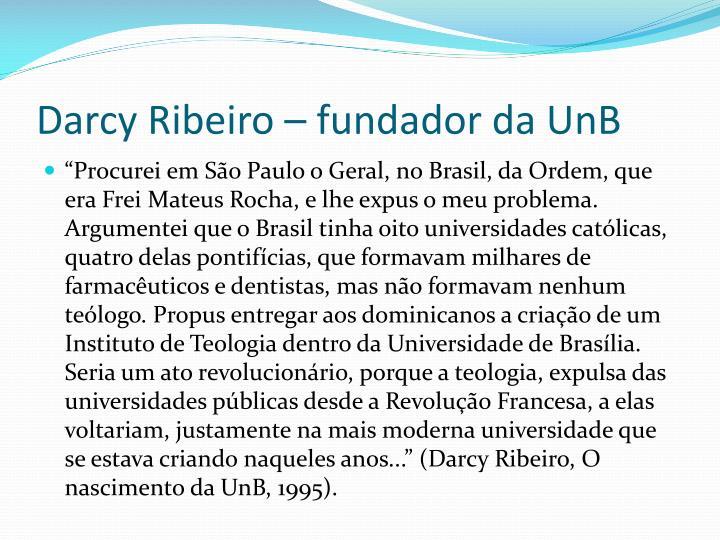 Darcy Ribeiro – fundador da UnB