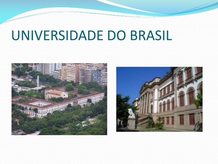 UNIVERSIDADE DO BRASIL