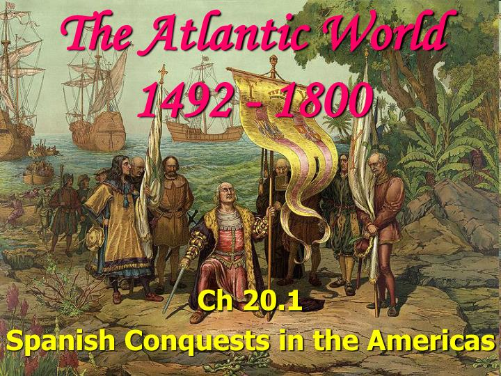 The atlantic world 1492 1800