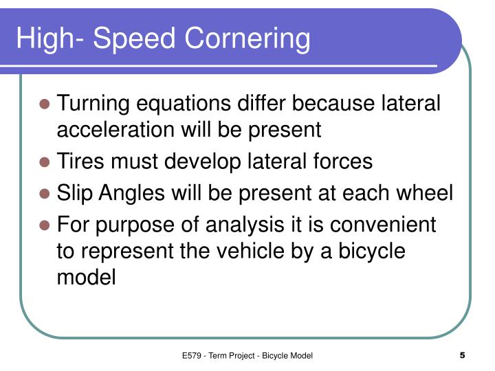 High- Speed Cornering