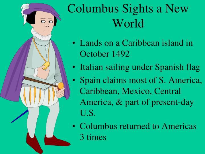 Columbus Sights a New World