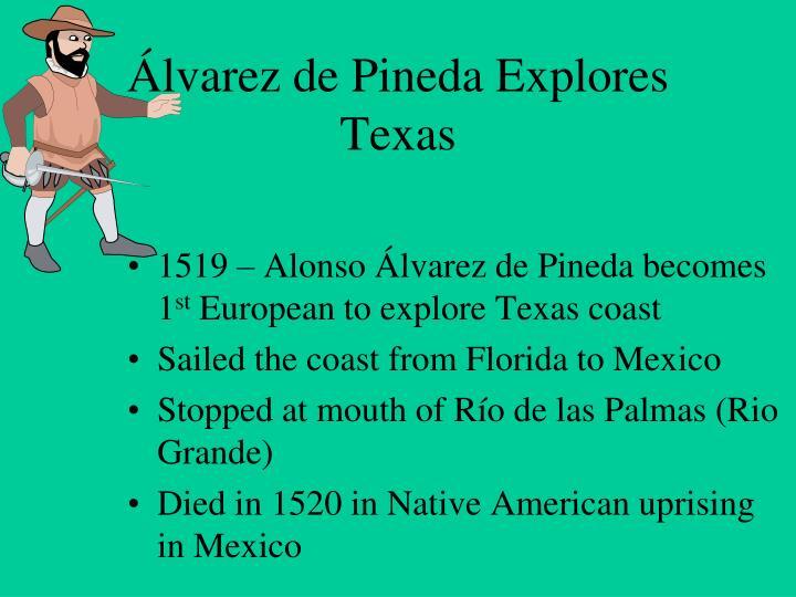 Álvarez de Pineda Explores Texas