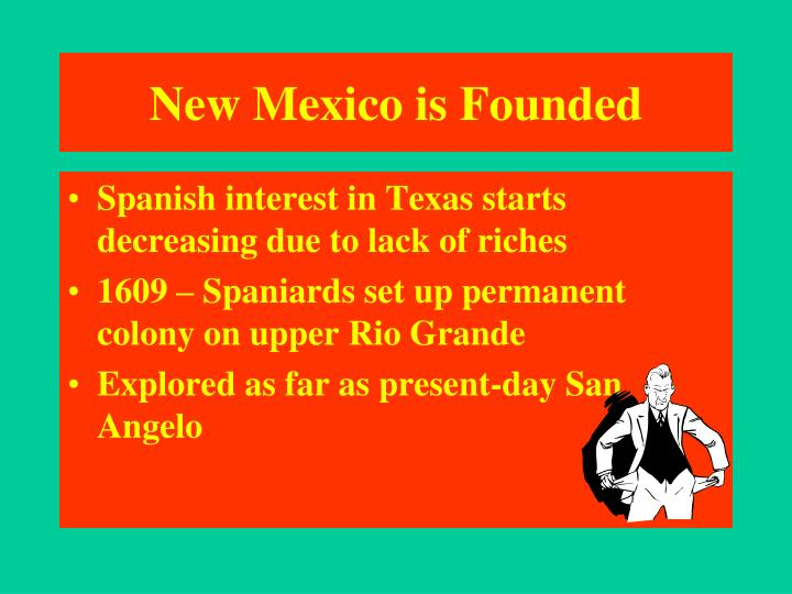 New Mexico is Founded