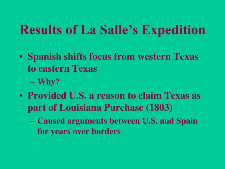 Results of La Salle's Expedition