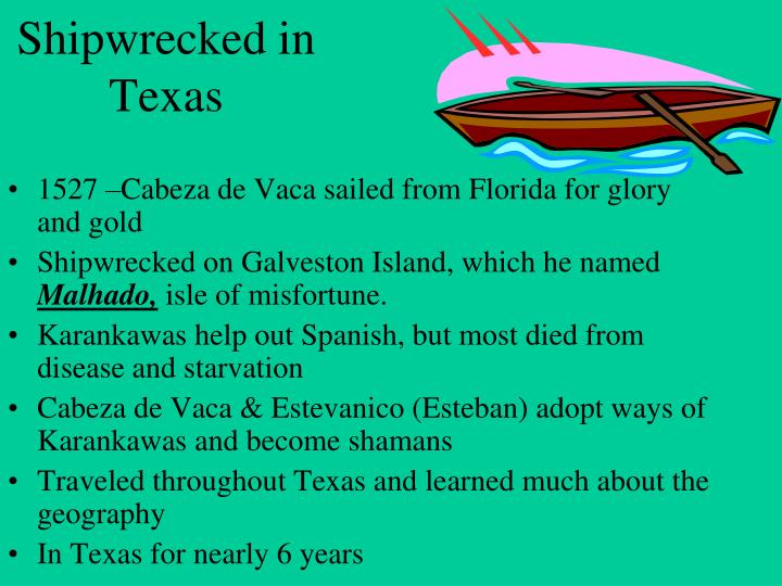 Shipwrecked in Texas