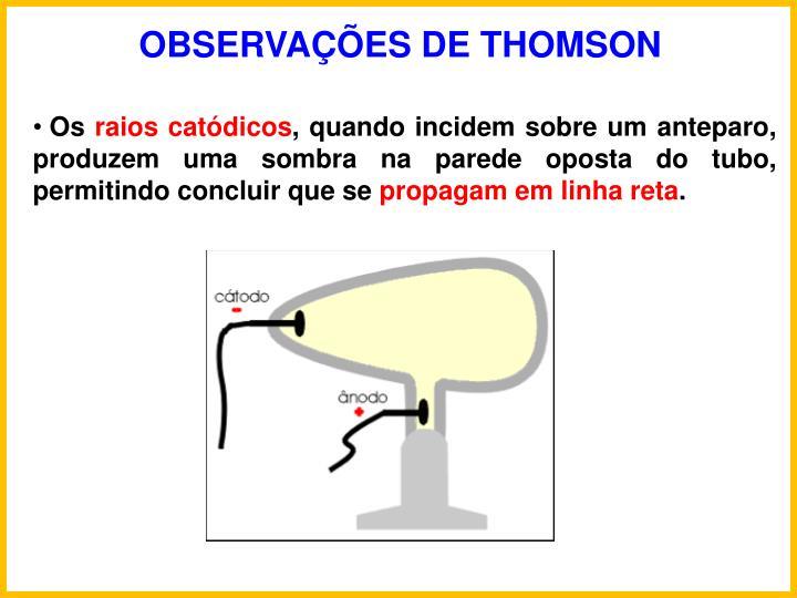 OBSERVAES DE THOMSON