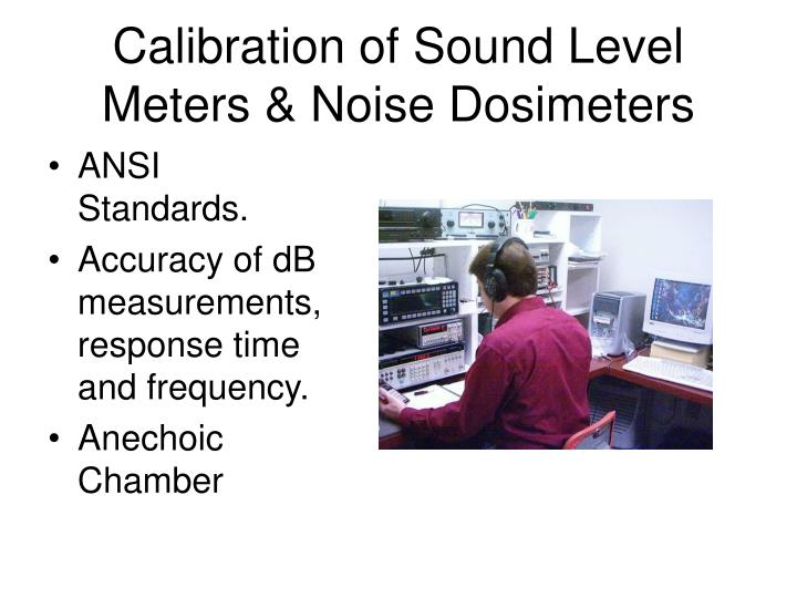 Calibration of Sound Level Meters & Noise Dosimeters