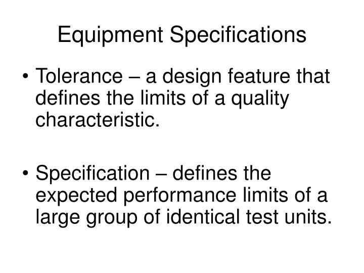 Equipment Specifications