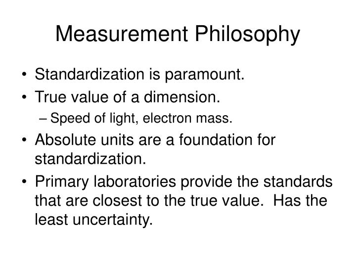 Measurement Philosophy