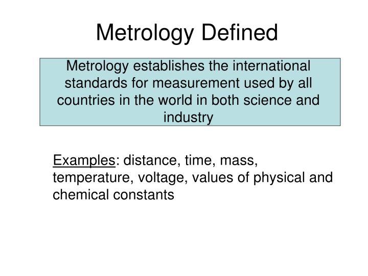 Metrology Defined