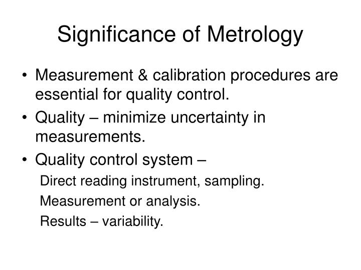 Significance of Metrology