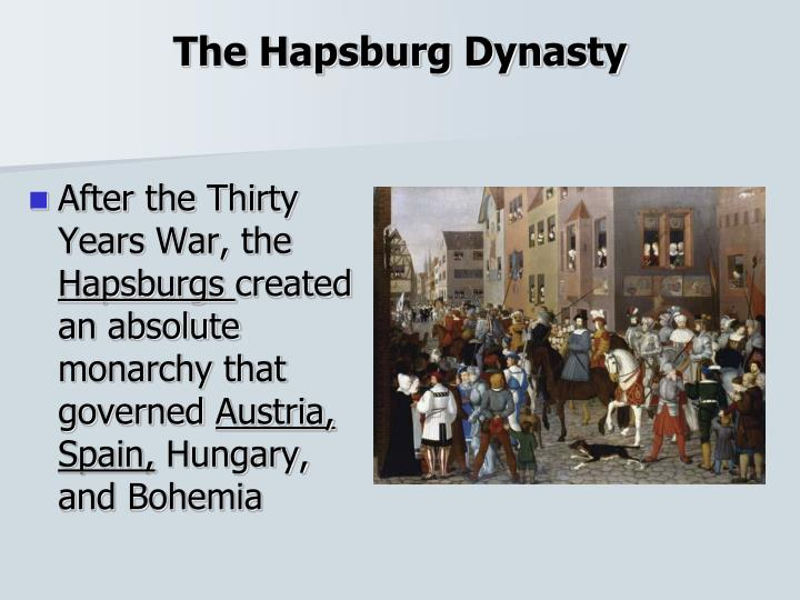 The Hapsburg Dynasty