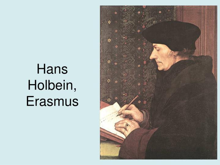 Hans Holbein, Erasmus