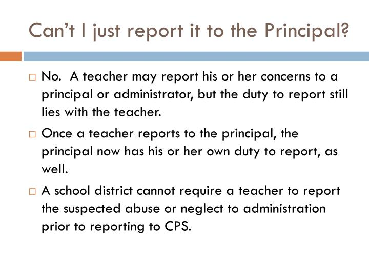 Can't I just report it to the Principal?