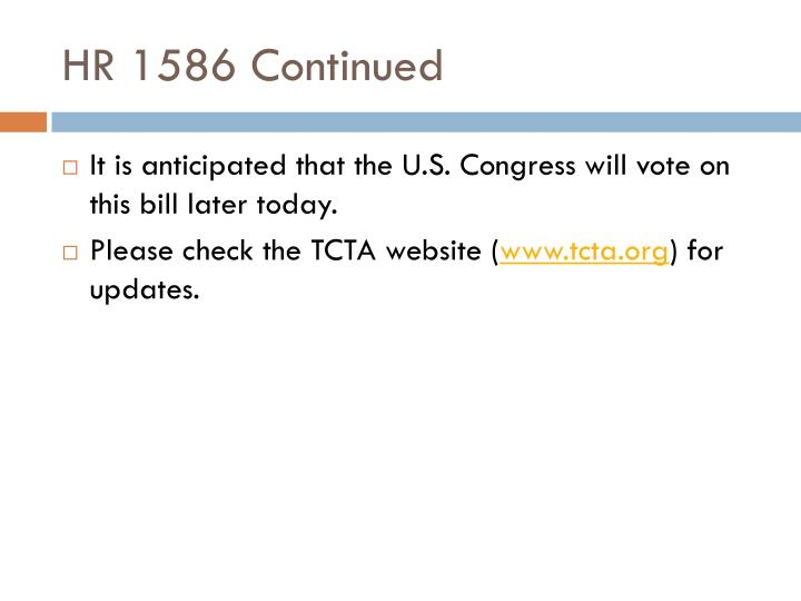 HR 1586 Continued