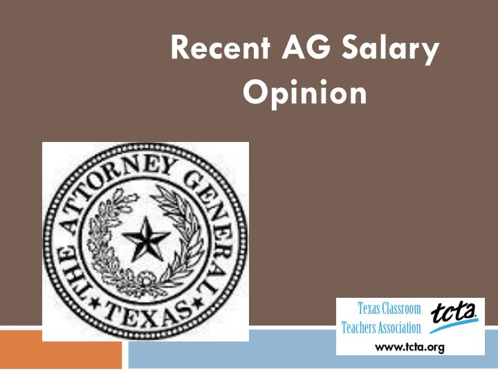 Recent AG Salary Opinion