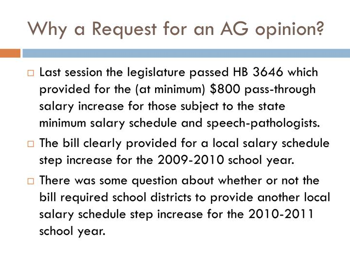 Why a Request for an AG opinion?