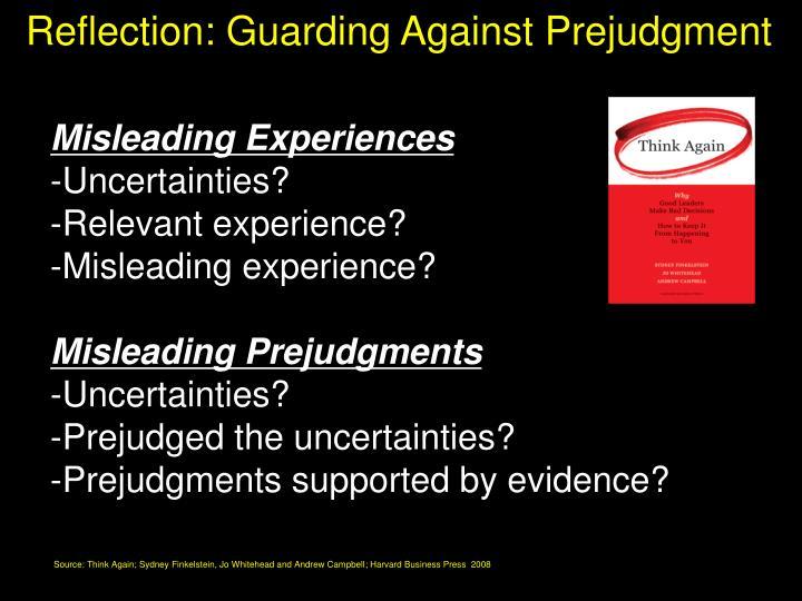 Reflection: Guarding Against Prejudgment