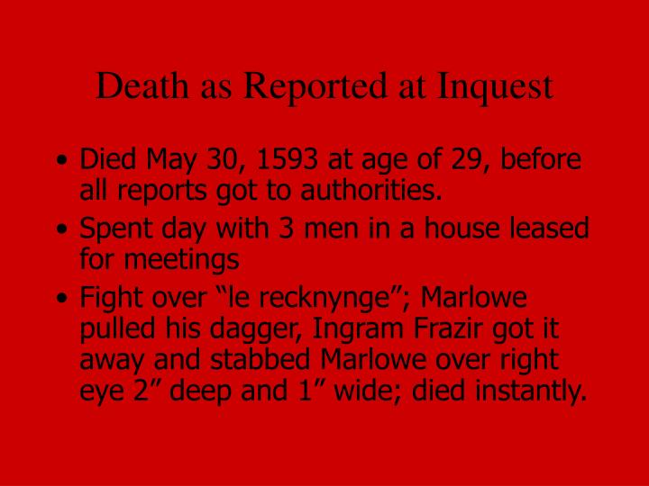 Death as Reported at Inquest