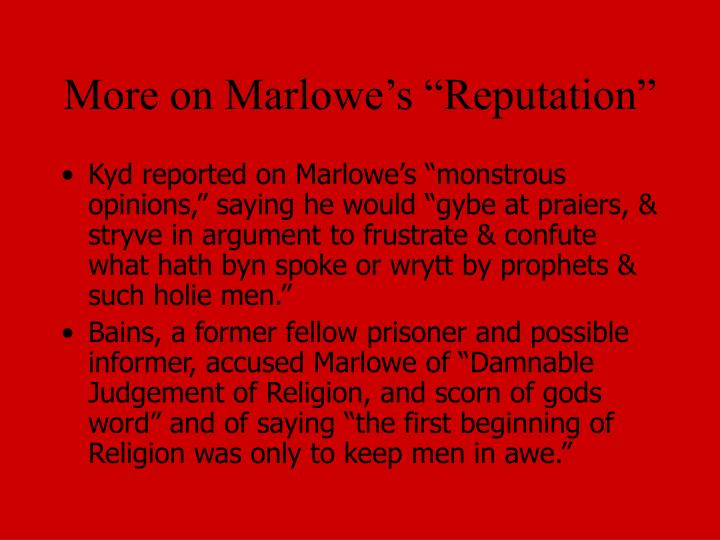 "More on Marlowe's ""Reputation"""