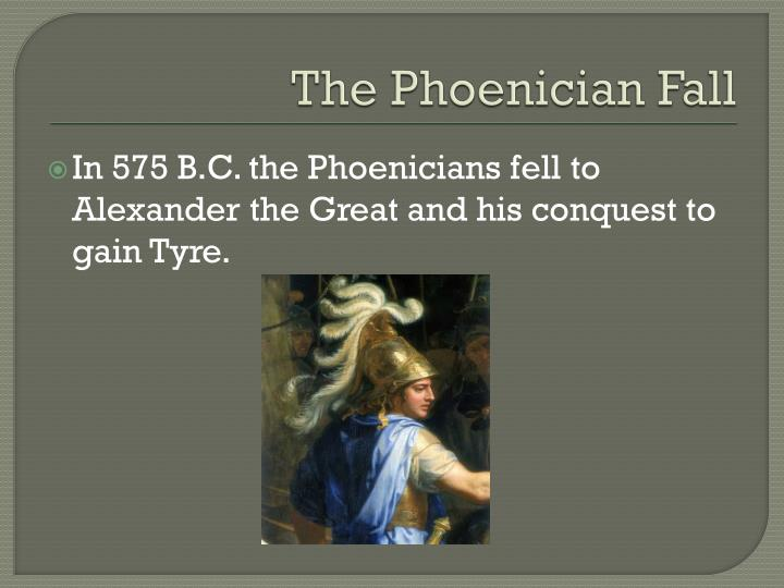 The Phoenician Fall