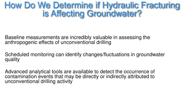How Do We Determine if Hydraulic Fracturing is Affecting Groundwater?