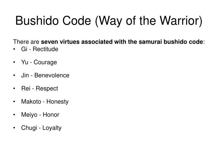 Bushido Code (Way of the Warrior)