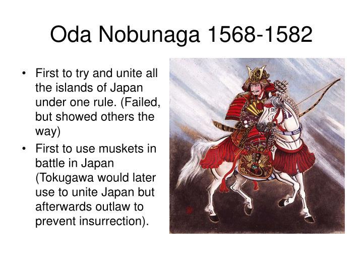Oda Nobunaga 1568-1582