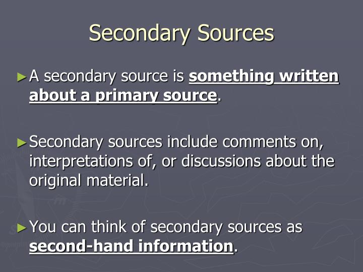 secondary sources of information Secondary sources tend to come second in the publication cycle the evolution of scientific information (from encyclopedia of library and information science.