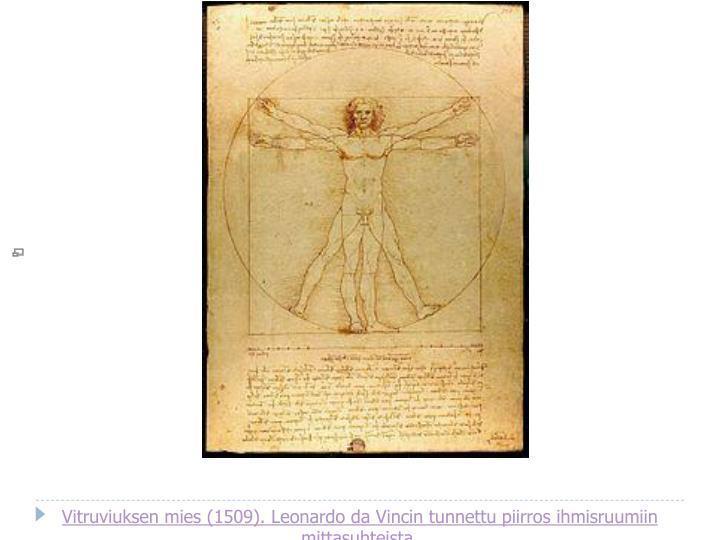 Vitruviuksen mies (1509).