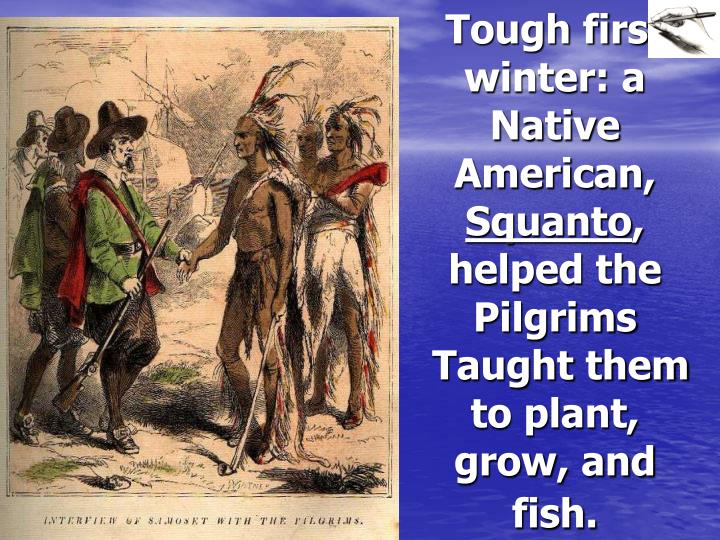 who was the first native american to meet pilgrims