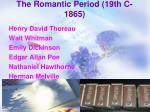 the romantic period 19th c 18651