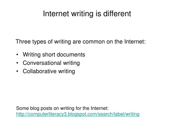 Internet writing is different