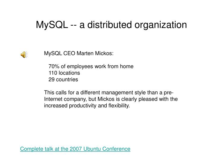 MySQL -- a distributed organization