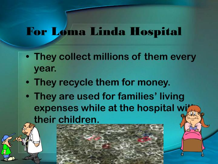For loma linda hospital