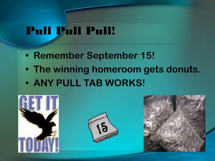 Pull Pull Pull!