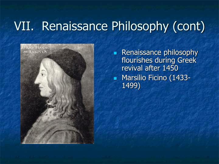 VII.  Renaissance Philosophy (cont)