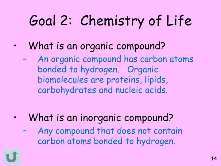 Goal 2:  Chemistry of Life