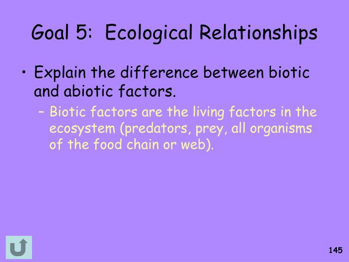 Goal 5:  Ecological Relationships