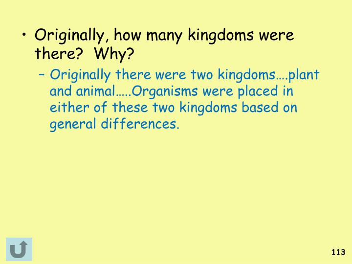 Originally, how many kingdoms were there?  Why?