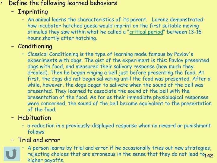 Define the following learned behaviors